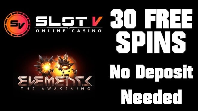 30 No Deposit Free Spins - Elements the Awakening
