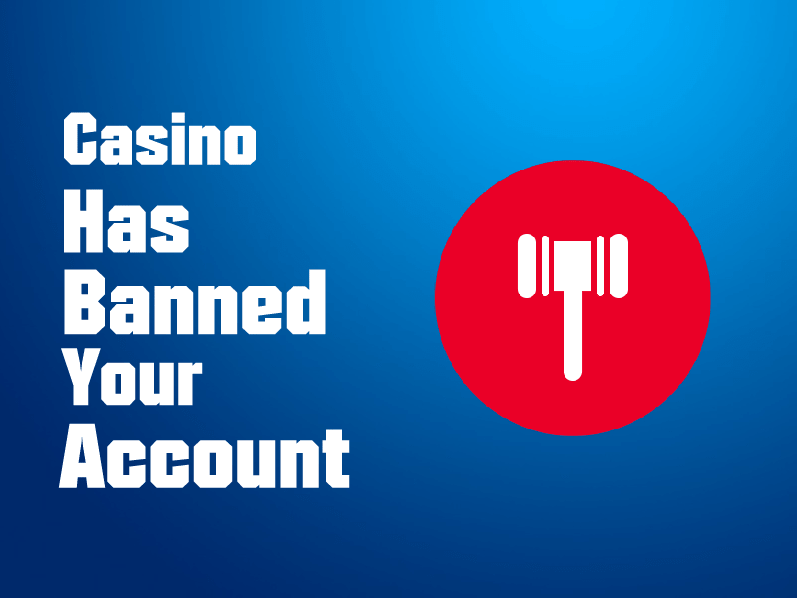 WHAT TO DO IF CASINO HAS BLOCKED YOUR ACCOUNT?